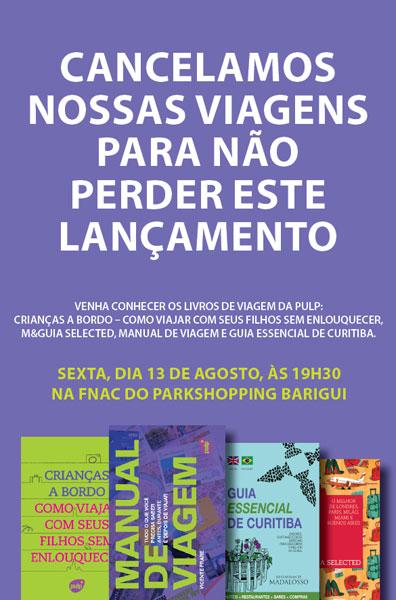 Lançamento de livros de viagem da Pulp Editora na FNAC