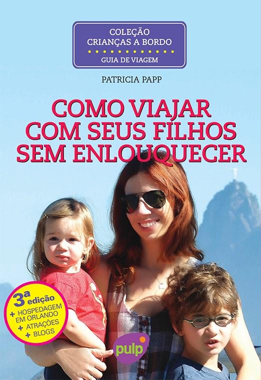 Livro com mais dicas sobre como viajar com crianças