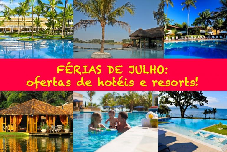 Hotéis e resorts para as férias de Julho