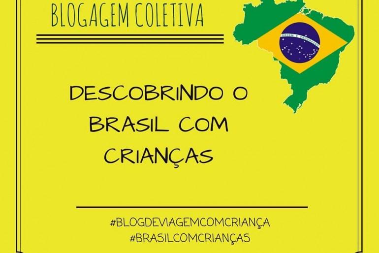 Descobrindo o Brasil – Blogagem Coletiva
