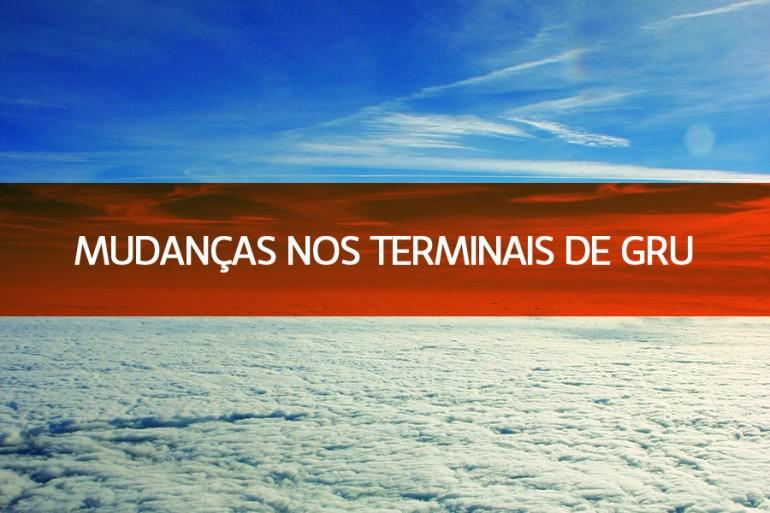 Mudança nos Terminais de Guarulhos (GRU)