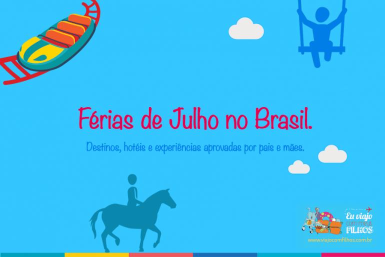 Férias de julho no Brasil: 15 destinos