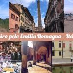 Roteiro Emilia Romagna - Blogville