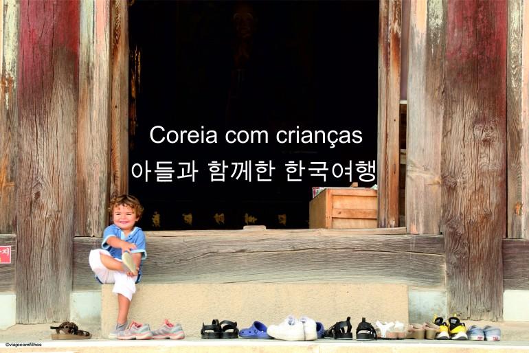 Coreia com crianças: mais que uma aventura!