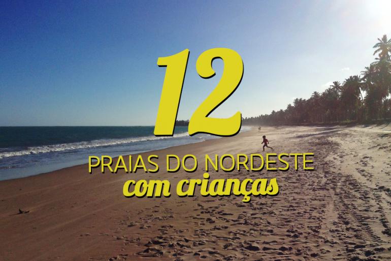 12 praias no Nordeste para ir com crianças