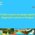 Hotéis com parques aquáticos