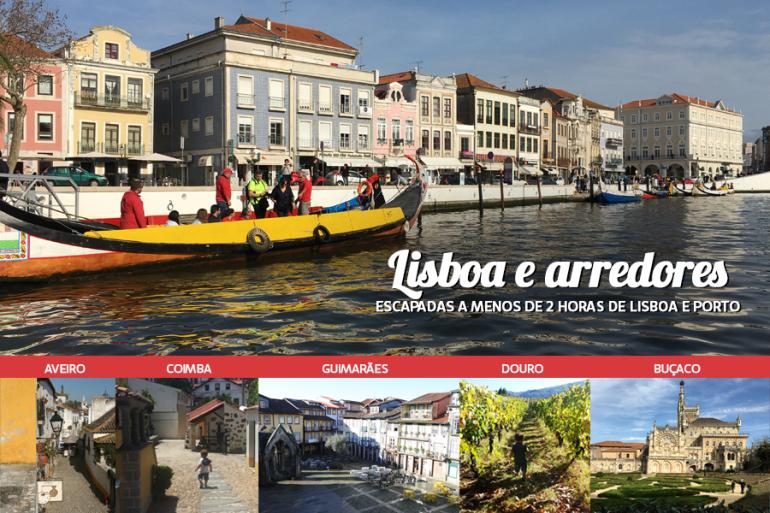 As melhores escapadas desde Lisboa e Porto